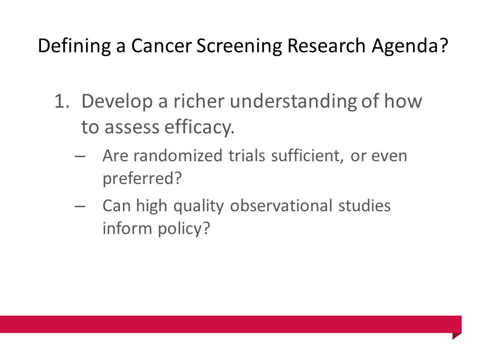 Defining a Cancer Screening Research Agenda.