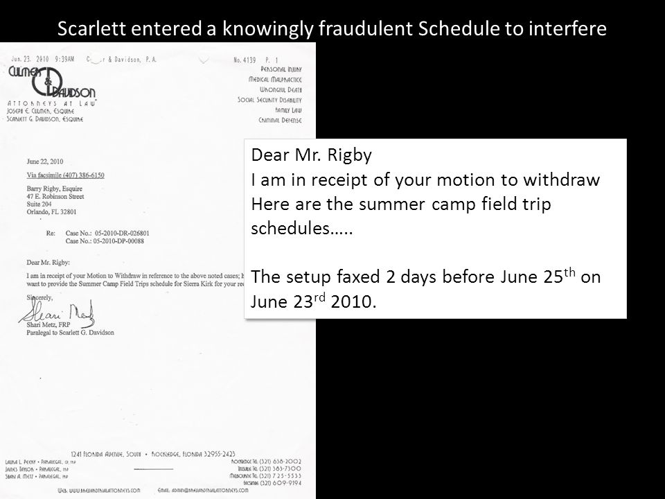 Dear Mr. Rigby I am in receipt of your motion to withdraw Here are the summer camp field trip schedules….. The setup faxed 2 days before June 25 th on