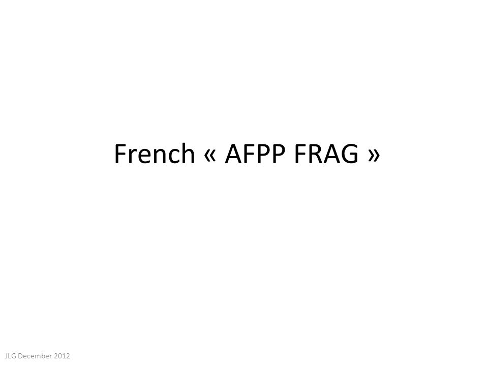 French « AFPP FRAG » JLG December 2012