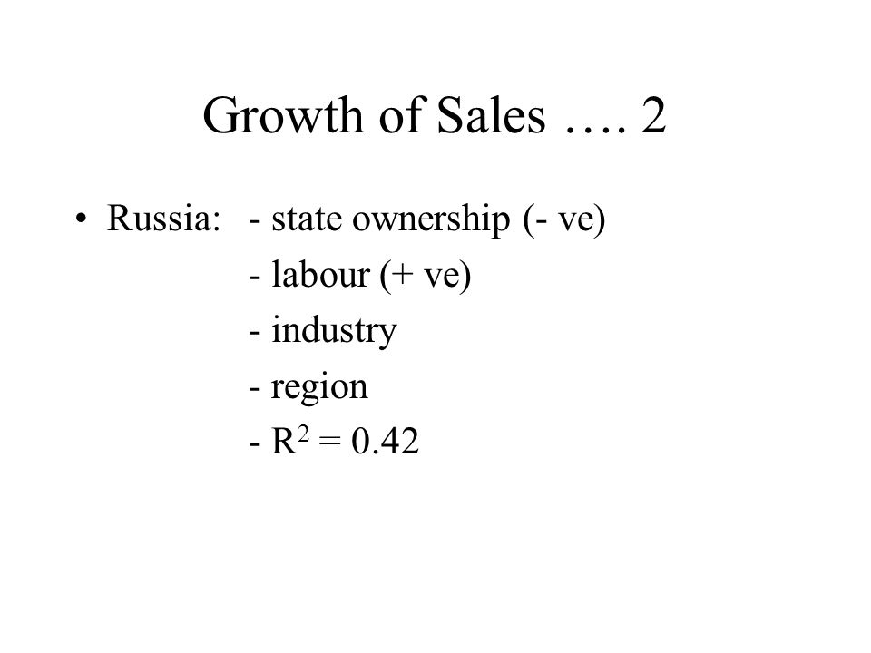 Growth of Sales ….