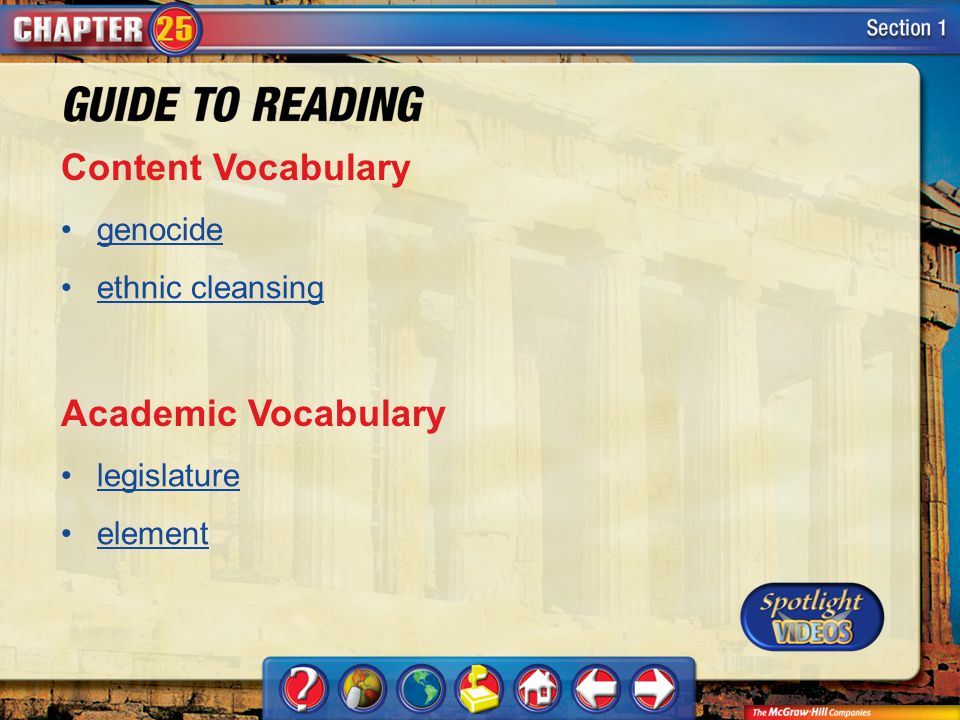 Section 1-Key Terms Content Vocabulary genocide ethnic cleansing Academic Vocabulary legislature element