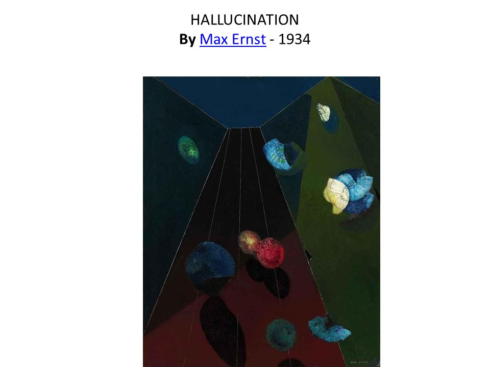 HALLUCINATION By Max Ernst - 1934Max Ernst