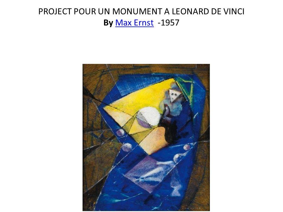 PROJECT POUR UN MONUMENT A LEONARD DE VINCI By Max Ernst -1957Max Ernst