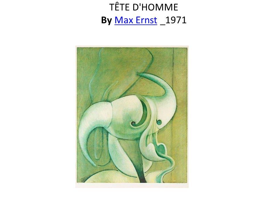 TÊTE D HOMME By Max Ernst _1971Max Ernst