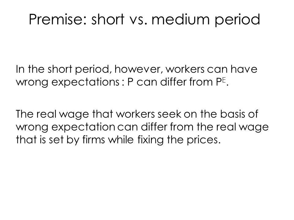 Premise: short vs.