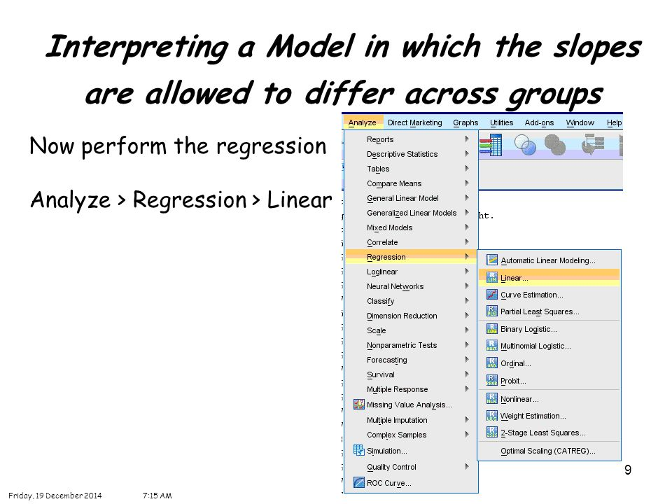 30 Interpreting a Model in which the slopes are allowed to differ across groups Friday, 19 December 20147:16 AM Transform > Recode into Different Variables