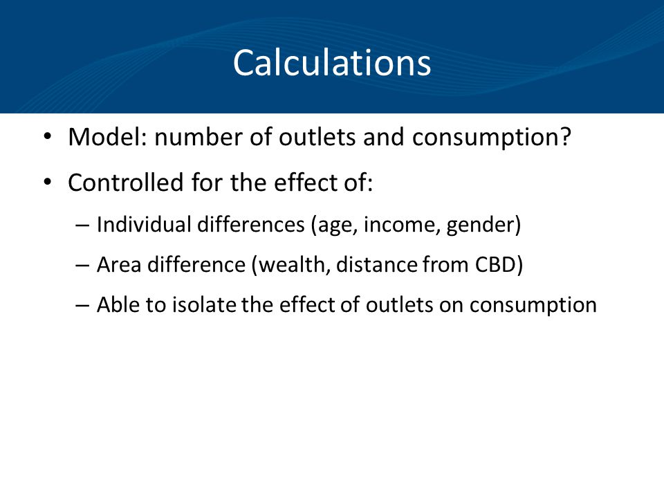 Calculations Model: number of outlets and consumption.