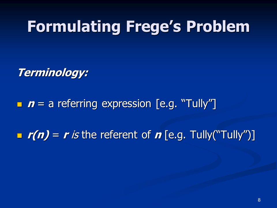 9 S  = a sentence containing the singular term  [e.g.