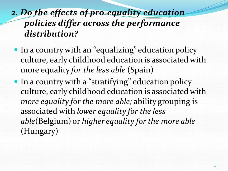 """2. Do the effects of pro-equality education policies differ across the performance distribution? In a country with an """"equalizing"""" education policy cu"""