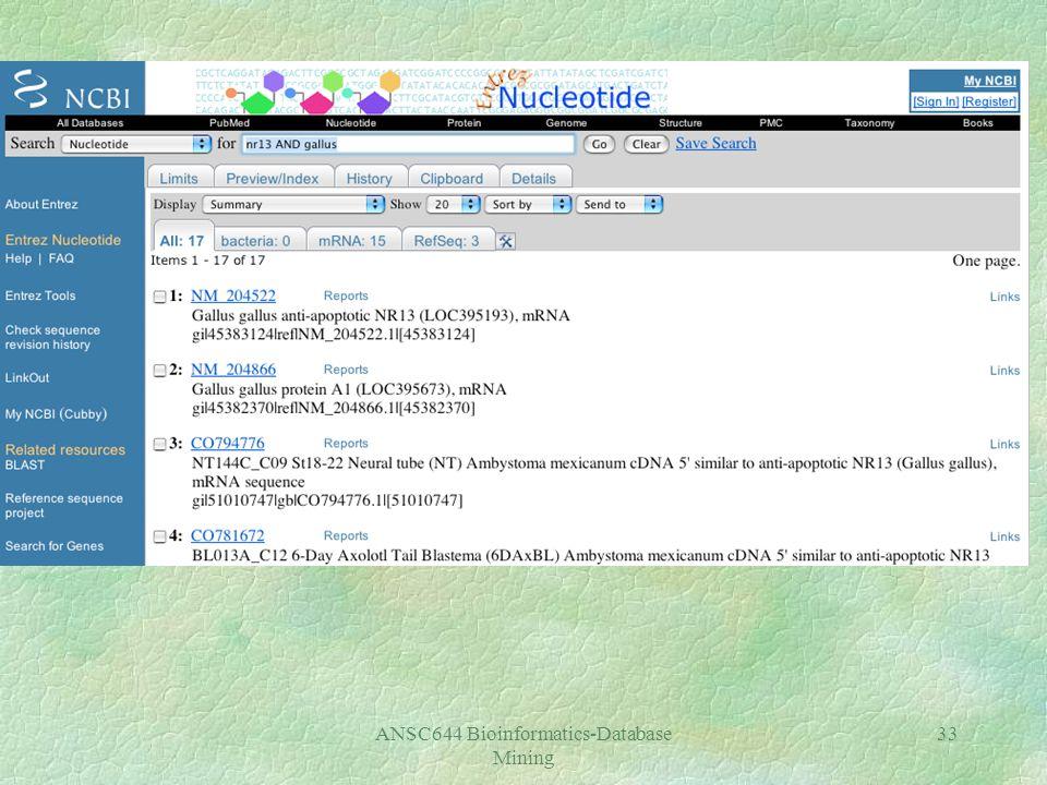 ANSC644 Bioinformatics-Database Mining 33