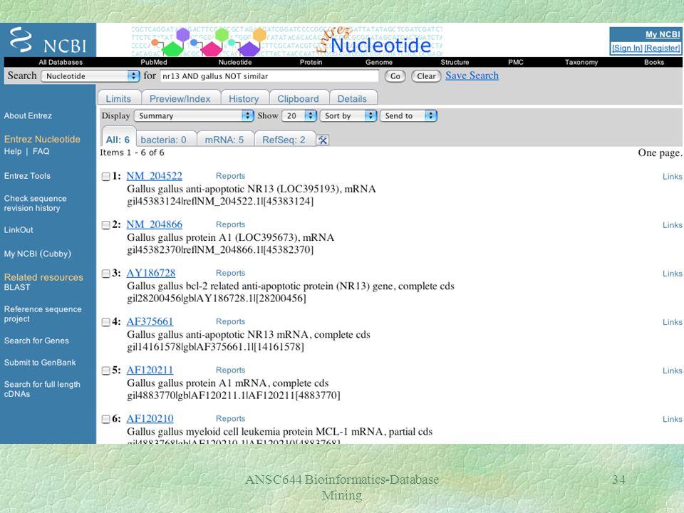 ANSC644 Bioinformatics-Database Mining 34