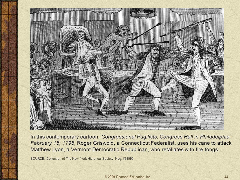 In this contemporary cartoon, Congressional Pugilists, Congress Hall in Philadelphia, February 15, 1798, Roger Griswold, a Connecticut Federalist, use