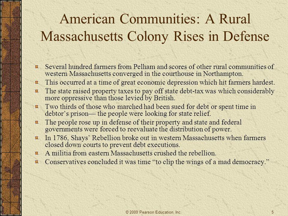 American Communities: A Rural Massachusetts Colony Rises in Defense Several hundred farmers from Pelham and scores of other rural communities of weste