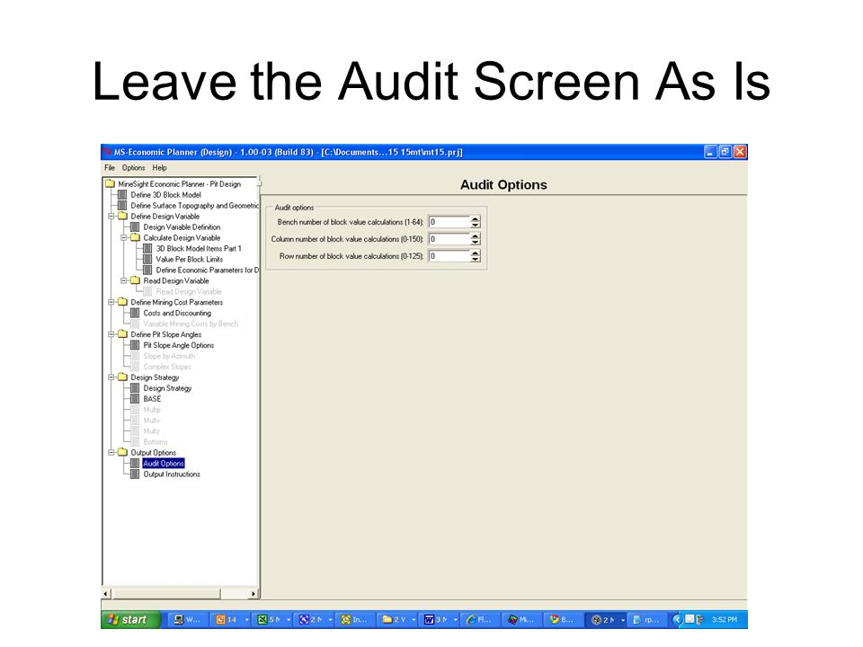 Leave the Audit Screen As Is