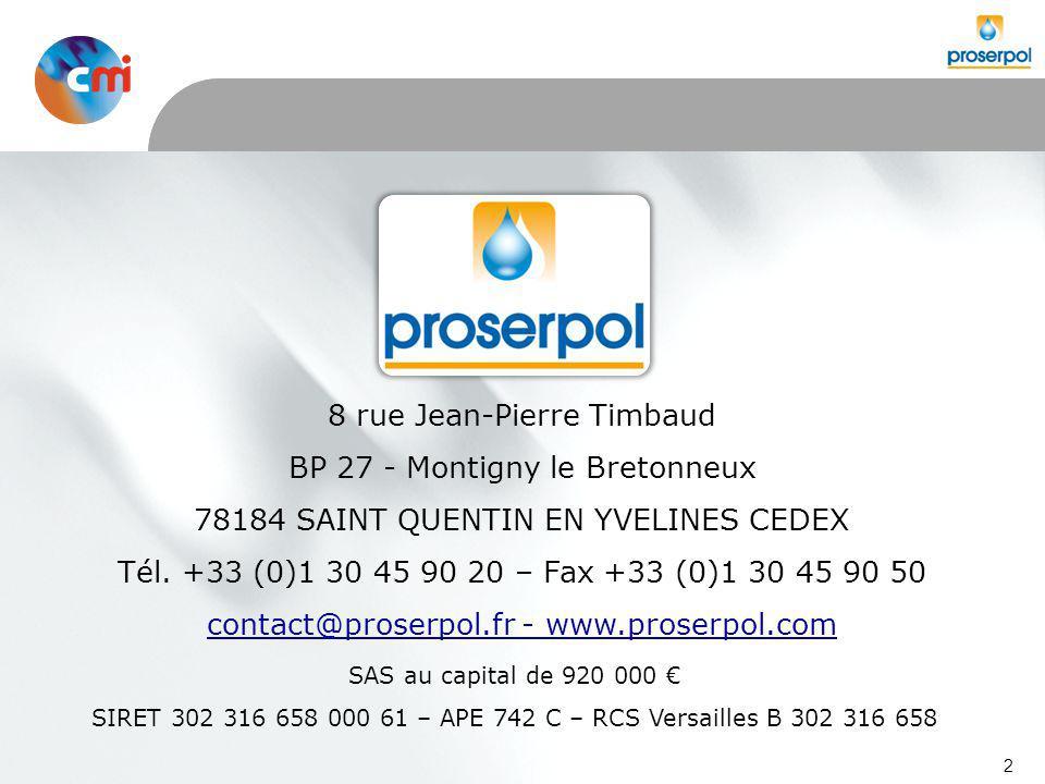 2 8 rue Jean-Pierre Timbaud BP 27 - Montigny le Bretonneux 78184 SAINT QUENTIN EN YVELINES CEDEX Tél.