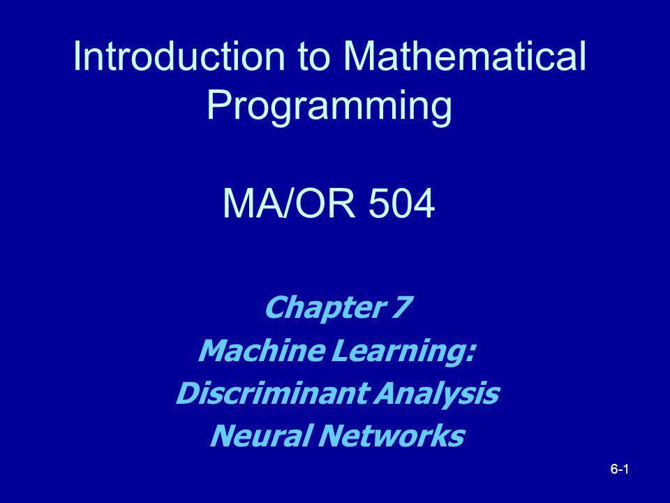 Part 1: Discriminant Analysis and Mahalanobis Distance Chapter 7