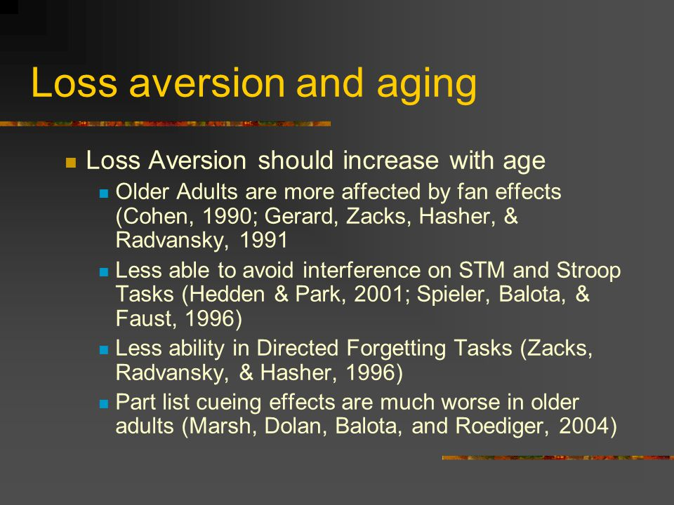 Aging results ( hot off the press, treat with caution) Some differences in likelihood of taking risks and perceived riskiness between younger ( 60 yrs) adults But, also differences in PRA Older adults significantly more perceived-risk averse