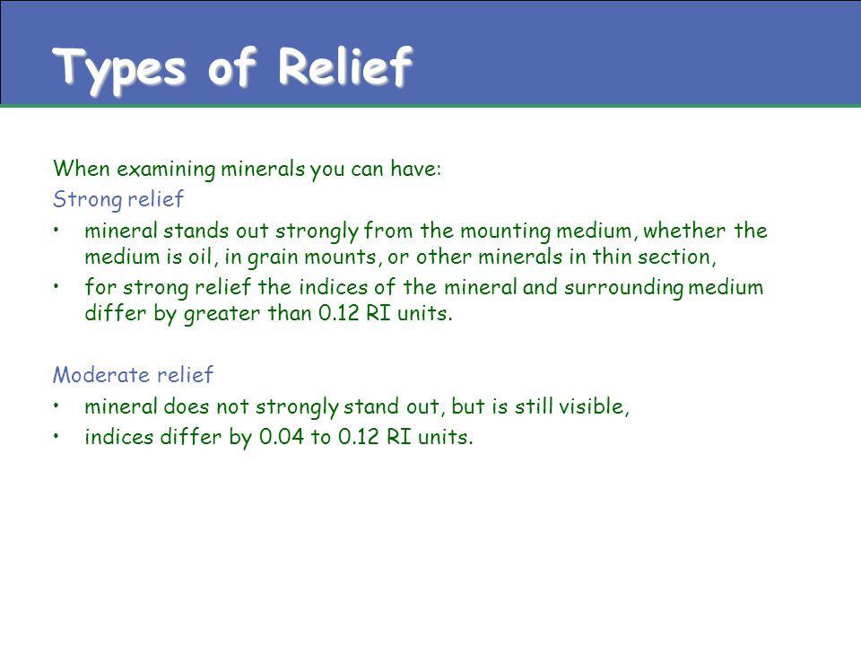 Moderate Relief RI mineral – RI oil between 0.04 and 0.12 RI units