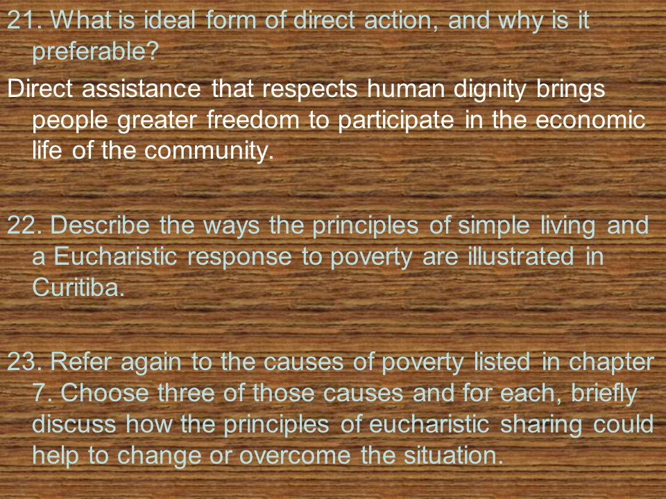 21. What is ideal form of direct action, and why is it preferable.