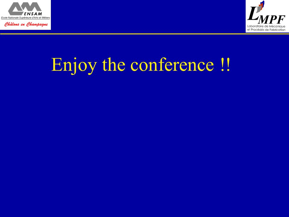 Enjoy the conference !!