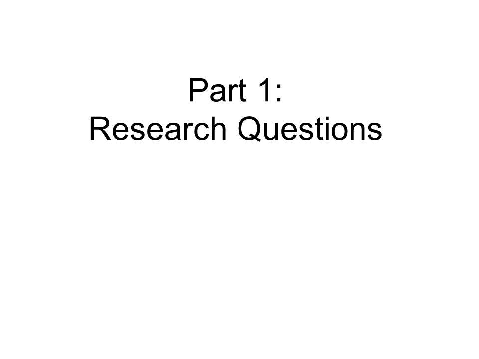 Part 1: Research Questions