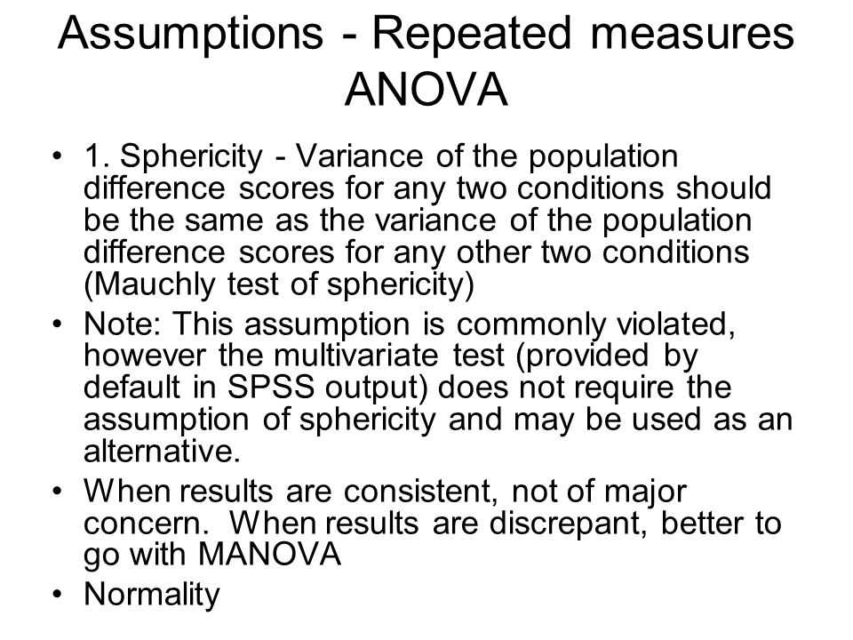 Assumptions - Repeated measures ANOVA 1.