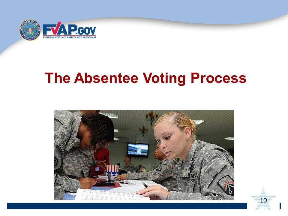 10 The Absentee Voting Process
