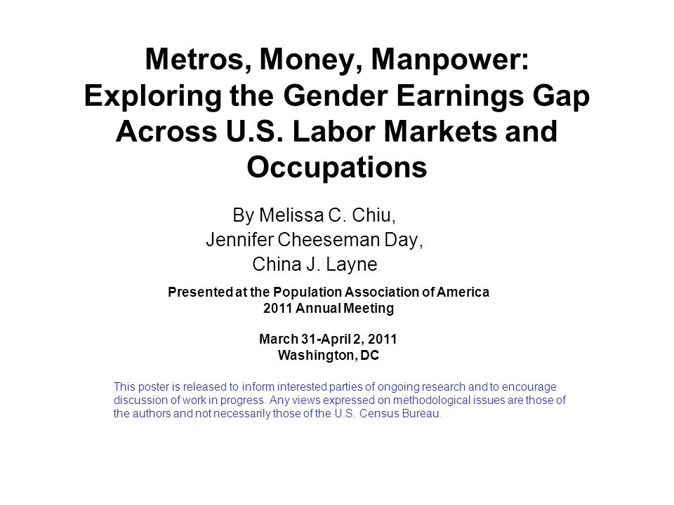 Metros, Money, Manpower: Exploring the Gender Earnings Gap Across U.S. Labor Markets and Occupations By Melissa C. Chiu, Jennifer Cheeseman Day, China