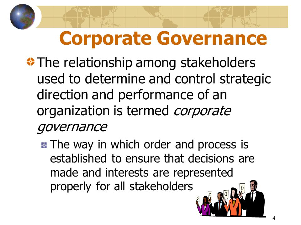 5 The Goal of Corporate Governance The single overriding objective of corporate governance is the optimization over time of the return to shareholders The most widely accepted statement of good corporate governance practices are those established by OBECD The rights of shareholders The equity treatment of shareholders The role of stakeholders in corporate governance Disclosure and transparency The responsibilities of the board