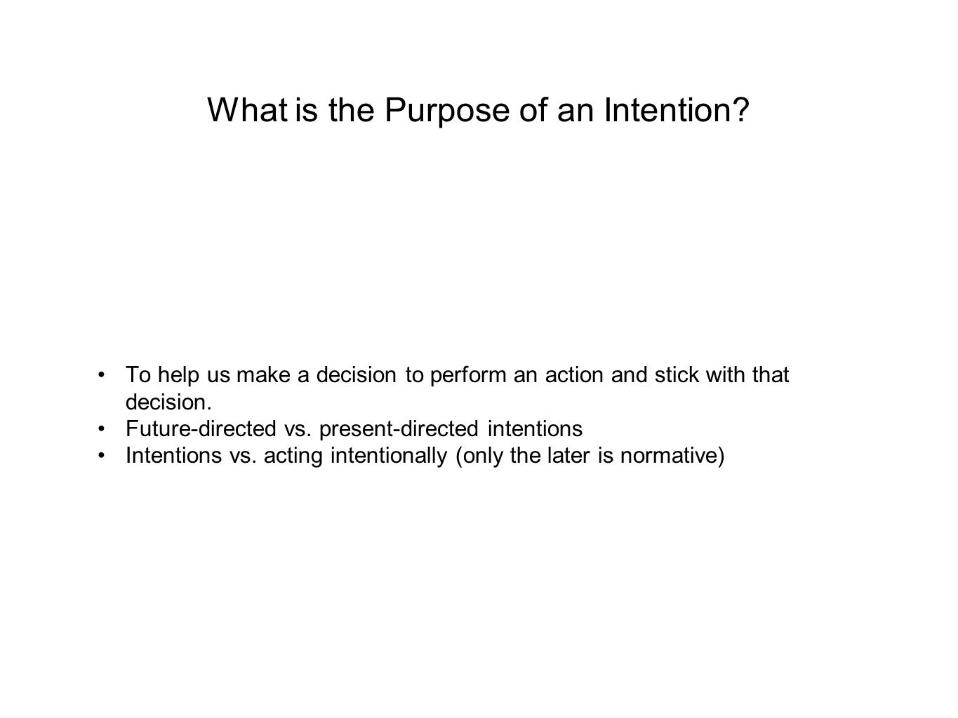How Do Intentions Differ from Beliefs and Desires.