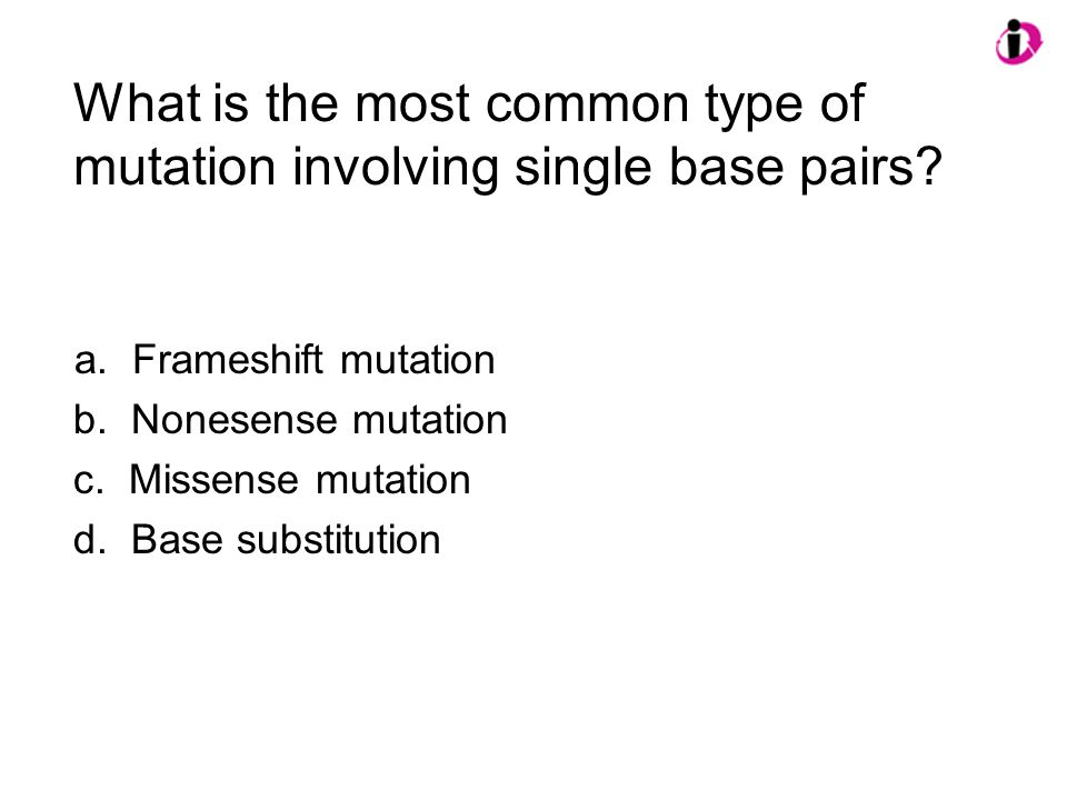What is the most common type of mutation involving single base pairs.