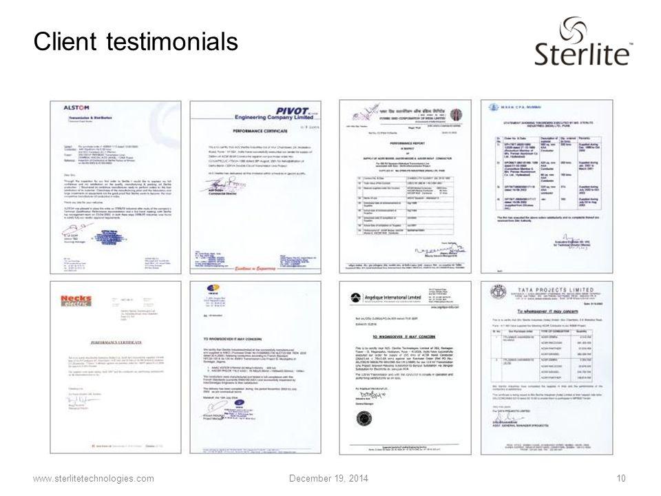 www.sterlitetechnologies.com December 19, 2014 10 Client testimonials