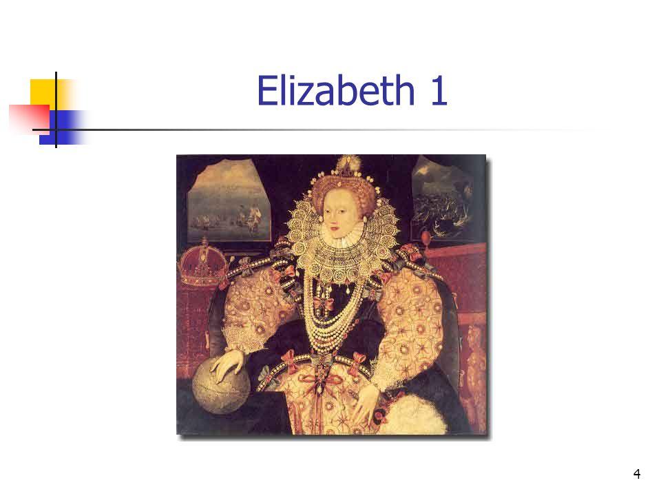 4 Elizabeth 1