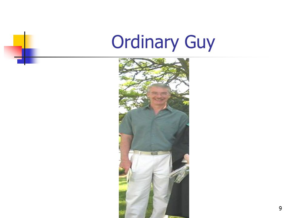 9 Ordinary Guy