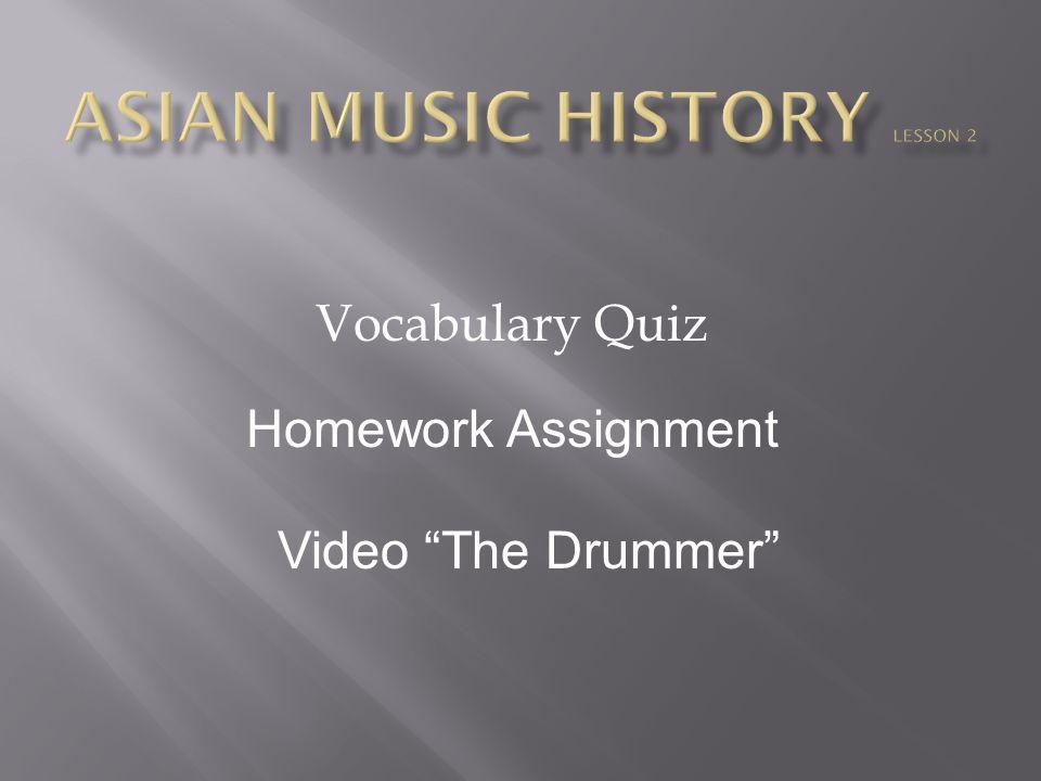 "Vocabulary Quiz Homework Assignment Video ""The Drummer"""