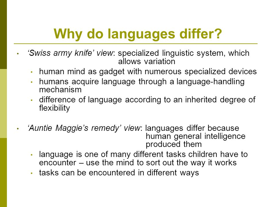 Why do languages differ.