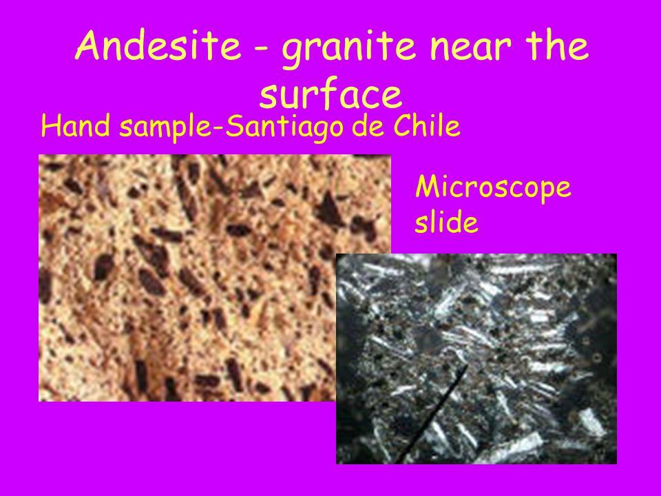 Andesite - granite near the surface Hand sample-Santiago de Chile Microscope slide