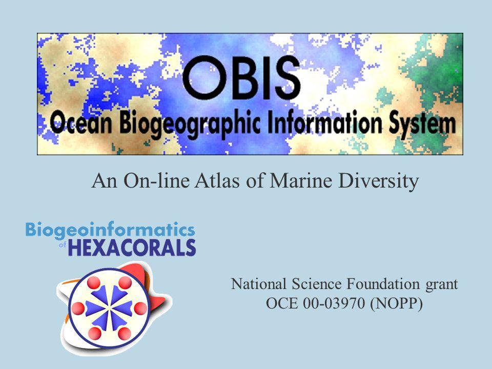 An On-line Atlas of Marine Diversity National Science Foundation grant OCE 00-03970 (NOPP)