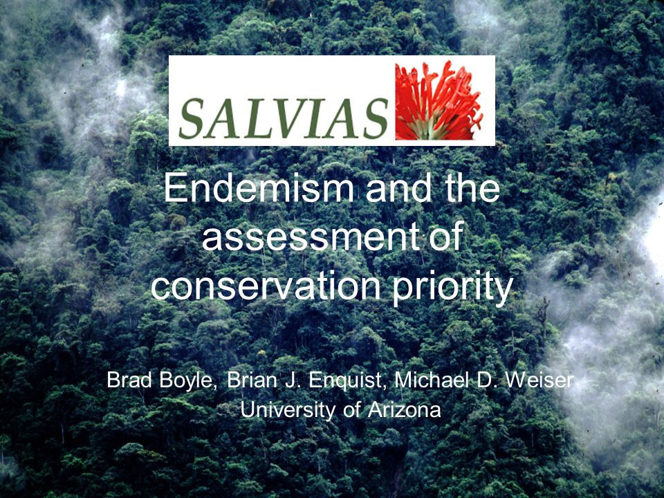 Endemism and the assessment of conservation priority Brad Boyle, Brian J.