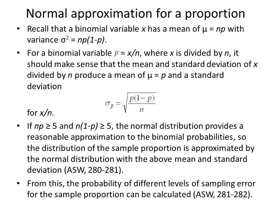 Estimating a population proportion Let p be the proportion of a population with a particular characteristic.