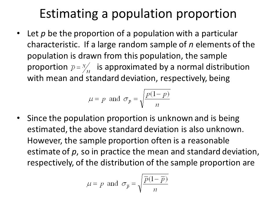 Margin of error for a proportion From the previous slides, it follows that (1 – α)100% of the random samples are associated with the following margin of error E when estimating a population proportion: This result holds only if the sample size n is large, that is np ≥ 5 and n(1-p) ≥ 5, so the binomial probabilities are approximated by areas under the normal distribution.