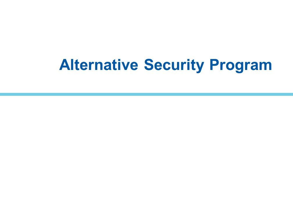 Alternative Security Program