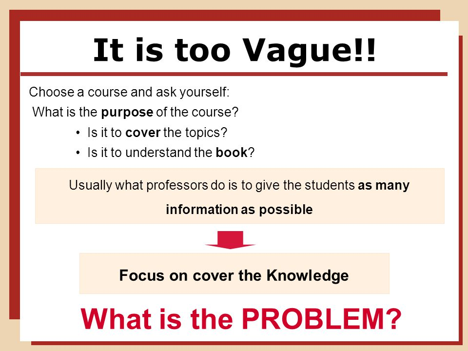 It is too Vague!. Choose a course and ask yourself: What is the purpose of the course.