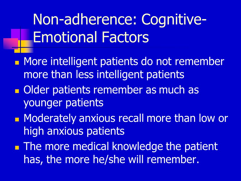 Non-Adherence: Psychosocial Factors  Social support  Personality - Dispositional Attitudes  Affective State  Knowledge and attitudes
