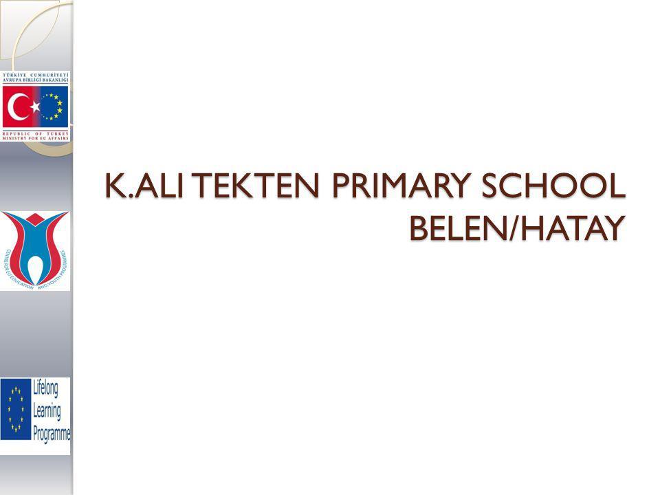 K.ALI TEKTEN PRIMARY SCHOOL BELEN/HATAY