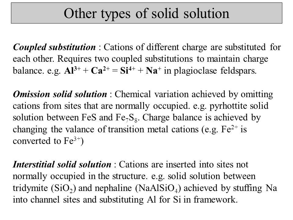 Factors controlling the extent of solid solution Cation Size If cation sizes are very similar (i.e.