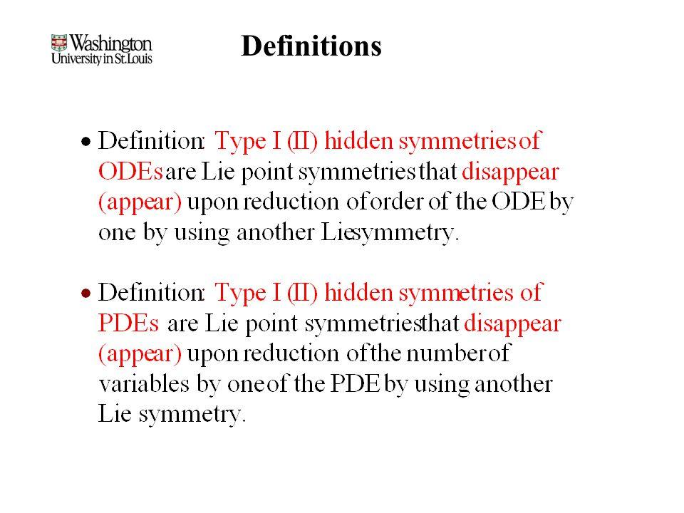 Review of ODE Hidden Symmetries Lie algebra of Type I hidden symmetries [U i,U j ] = c ij k U k No Type I hidden symmetries if c ij k = 0.