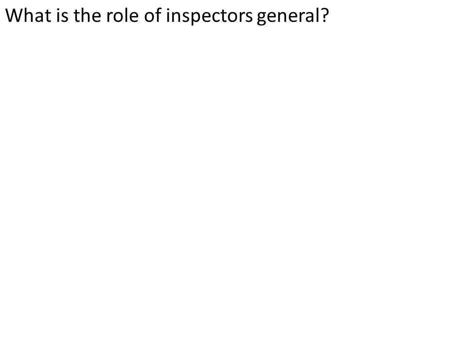 What is the role of inspectors general?