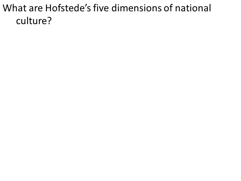 What are Hofstede's five dimensions of national culture
