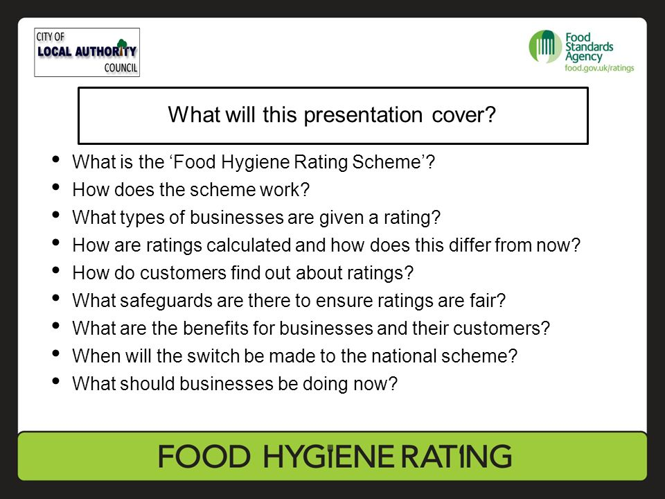 Further Information: -from Food Safety Team [Officer's name and telephone number] -on Food Standards Agency website at: www.food.gov.uk/ratings www.food.gov.uk/ratings Further information and questions?